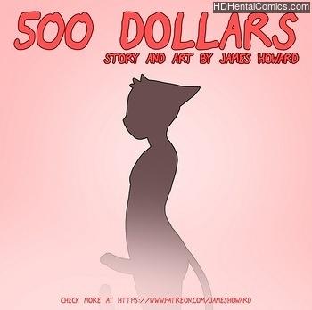 500 Dollars 1 porn hentai comics