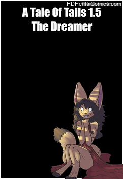 A Tale Of Tails 1.5 – The Dreamer free porn comic