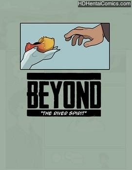 Beyond – The River Spirit hentai comics porn