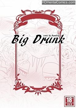 Big Drunk porn comic
