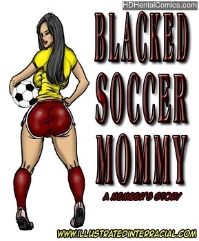 Blacked Soccer Mommy hentai comics porn
