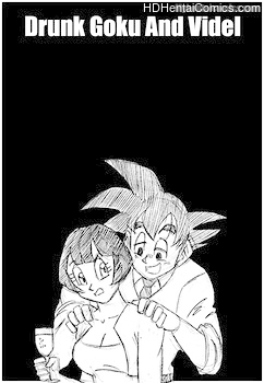 Drunk Goku And Videl free porn comic