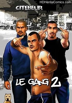 Le Gang 2 porn comic