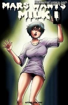 Mars Wants Milk 1 hentai comics porn