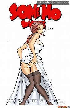 Some Mo Butts 3 – Not So White Wedding free porn comic