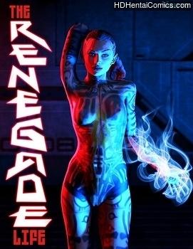 The Renegade Life 1 hentai comics porn