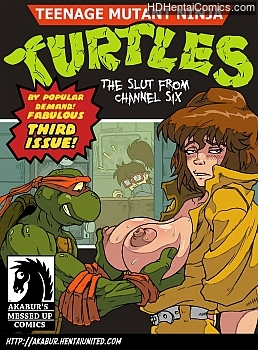 The Slut From Channel Six 3 – Teenage Mutant Ninja Turtles hentai comics porn