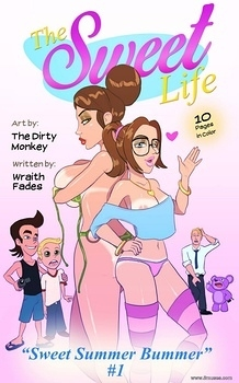 The Sweet Life 1 – Sweet Summer Bummer hentai comics porn