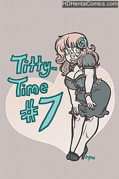 Titty-Time 7 hentai comics porn