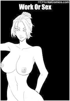 Work Or Sex porn hentai comics